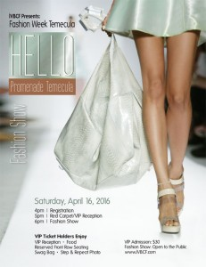 "FASHION WEEK TEMECULA - FASHION PROMENADE ""HELLO"""